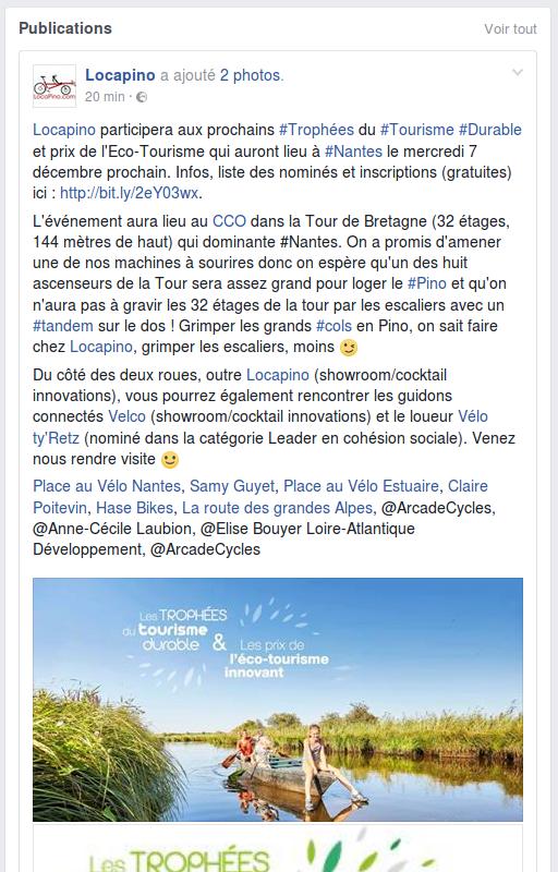 Locapino participera aux prochains #Trophées du #Tourisme #Durable et prix de l'Eco-Tourisme qui auront lieu à #Nantes le mercredi 7 décembre prochain. Infos, liste des nominés et inscriptions (gratuites) ici : http://bit.ly/2eY03wx. L'événement aura lieu au CCO dans la Tour de Bretagne (32 étages, 144 mètres de haut) qui dominante #Nantes. On a promis d'amener une de nos machines à sourires donc on espère qu'un des huit ascenseurs de la Tour sera assez grand pour loger le #Pino et qu'on n'aura pas à gravir les 32 étages de la tour par les escaliers avec un #tandem sur le dos ! Grimper les grands #cols en Pino, on sait faire chez Locapino, grimper les escaliers, moins ;-) Du côté des deux roues, outre Locapino (showroom/cocktail innovations), vous pourrez également rencontrer les guidons connectés Velco (showroom/cocktail innovations) et le loueur Vélo ty'Retz (nominé dans la catégorie Leader en cohésion sociale). Venez nous rendre visite :-) Place au Vélo Nantes, Samy Guyet, Place au Vélo Estuaire, Claire Poitevin, Hase Bikes, La route des grandes Alpes, @ArcadeCycles, @Anne-Cécile Laubion, @Elise Bouyer Loire-Atlantique Développement, @ArcadeCycles